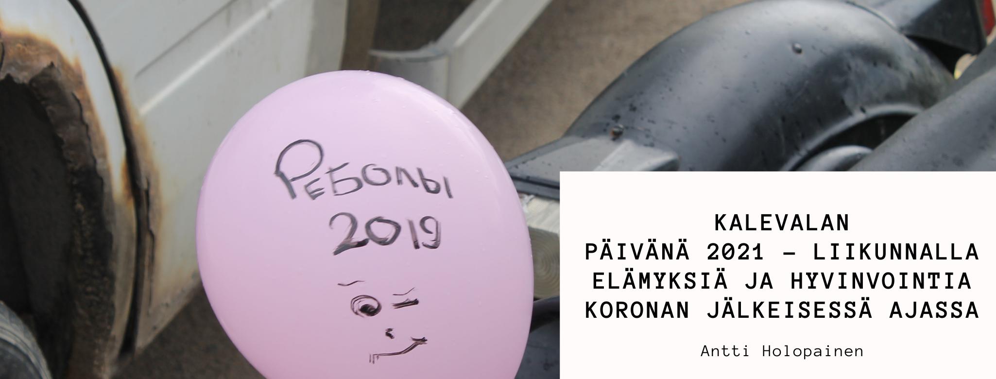 Kalevalan päivänä 2021 – liikunnalla elämyksiä ja hyvinvointia koronan jälkeisessä ajassa